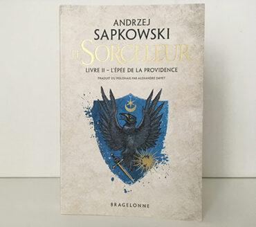 Le Sorceleur, tome 2 : L'Épée de la providence - Andrzej Sapkowski