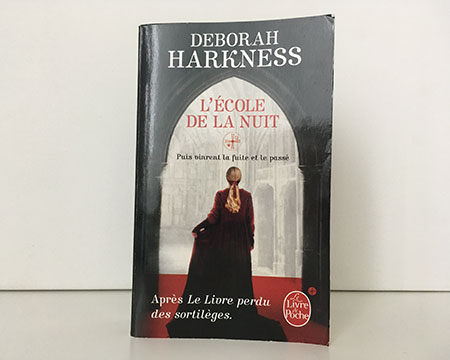Le Livre perdu des sortilèges, tome 2 : L'école de la nuit - Deborah Harkness