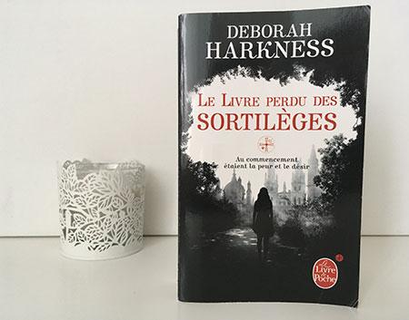 Le Livre perdu des sortilèges, tome 1 : Le Livre perdu des sortilèges - Deborah Harkness