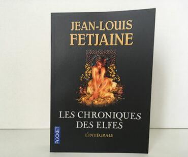Les Chroniques des elfes - Jean-louis Fetjaine
