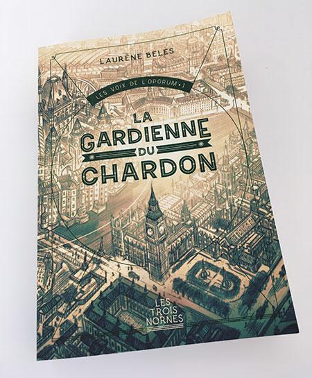 Les Voix de l'Oporum, tome 1 : La Gardienne du chardon - Laurène Beles
