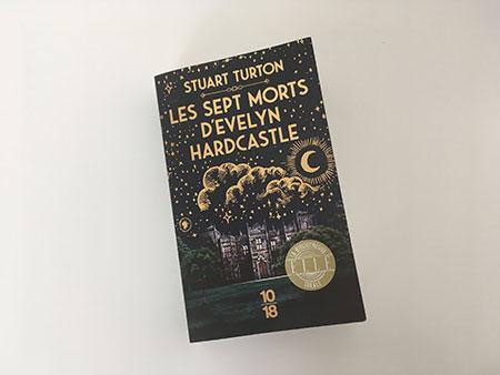 Les sept morts d'Evelyn Hardcastle - Stuart Turton